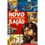 Novo Testamento Em Ação - A História da Salvação do Mundo - Geográfica