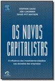 Novos capitalistas, os - Grupo elsevier