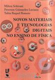 Novos materiais e tecnologias digitais no ensino de fisica - Livraria da fisica
