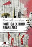 Novos olhares sobre a politica externa brasileira - Contexto universitario