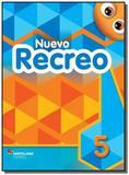 Nuevo recreo - vol.5 - Moderna - didaticos