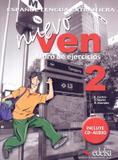 Nuevo ven 2 libro de ejercicios + cd audio - Edelsa (anaya)