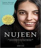 Nujeen - A Incrivel Jornada De Uma Garota Que Fugiu Da Guerra Na Siria Em Uma Cadeira De Rodas - Universo dos livros