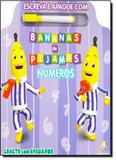 Números - Coleção Escreva e Apague Com Bananas de Pijamas - Blu editora