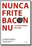 Nunca frite bacon nu - Cultrix - grupo pensamento