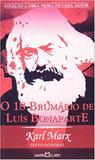 O 18 Brumário de Luís Bonaparte - Martin claret
