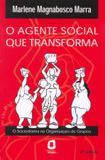 O agente social que transforma - o sociodrama na organização de grupos