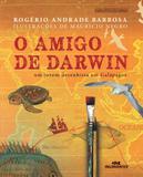 O Amigo de Darwin - Editora melhoramentos