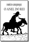 O anel do rei - Autor independente