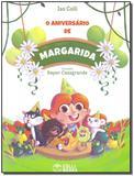 O Aniversário de Margarida - Colli books editora