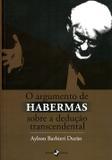 O Argumento de Habermas Sobre a Dedução Transcendental - Insular
