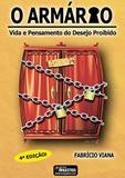 O Armário: Vida e Pensamento do Desejo Proibido - Bons livros digital