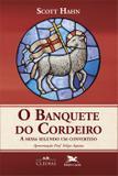 O Banquete do Cordeiro - A missa segundo um convertido
