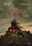 O cavaleiro de Rubi - Trilogia Elenium