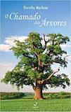 O Chamado das Árvores - Irdin