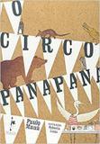 O Circo Panapaná - Realejo editora eireli