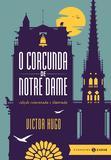 O Corcunda de Notre Dame - Edição comentada e ilustrada - Zahar