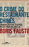 O crime do restaurante chinês