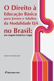 O Direito à Educação Básica para Jovens e Adultos da Modalidade EJA no Brasil - Crv