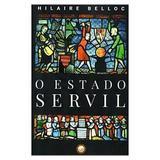 O Estado Servil - Hilaire Belloc - Danúbio
