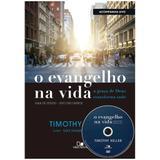 O Evangelho na Vida - Timothy Keller - Vida nova