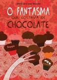 O Fantasma Que Gostava de Chocolate - Dimensão - didáticos