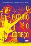 O Futuro É o Começo - Best seller