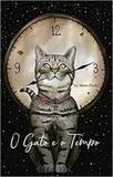 O gato e o tempo - All print