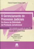 O Gerenciamento de Processos Judiciais - Volume 10 - Gazeta jurídica