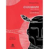 O guarani em cordel - Baseado na obra de José de Alencar