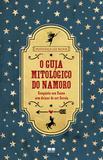 O Guia Mitológico do Namoro - Best seller