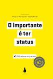O importante é ter status - o melhor do Facebook
