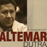 O Inesquecível  Altemar Dutra - CD - Som livre
