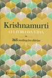 O Livro da Vida - 365 Meditações Diárias - Academia