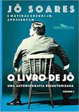 O livro de Jô - Volume 2: Uma autobiografia desautorizada - Companhia das letras