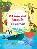 O livro dos porquês : Os animais