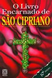 O Livro Encarnado De Sao Cipriano