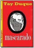 O mascarado - Autor independente