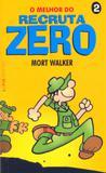 O melhor do recruta zero – 2