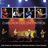O Melhor Dos Encontros - Alceu, Elba, Geraldo Azevedo e Zé Ramalho - CD - Som livre