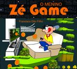 O menino Zé Game - Saramandaia