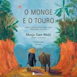O Monge e o Touro - Editora nacional