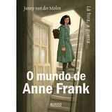 O mundo de Anne Frank - Lá fora, a guerra