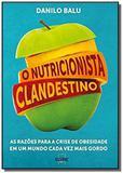 O Nutricionista Clandestino - Autor independente
