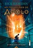 O oráculo oculto - (Série As provações de Apolo)