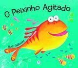 O peixinho agitado