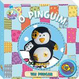 O pinguim - Col. amiguinhos barulhentos - Todolivro