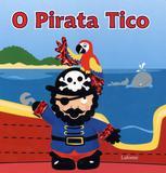 O pirata Tico - Escala