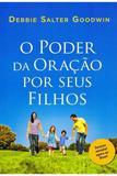 O Poder da Oração por seus Filhos - Thomas nelson brasil