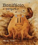 O porquinho Bonifácio
